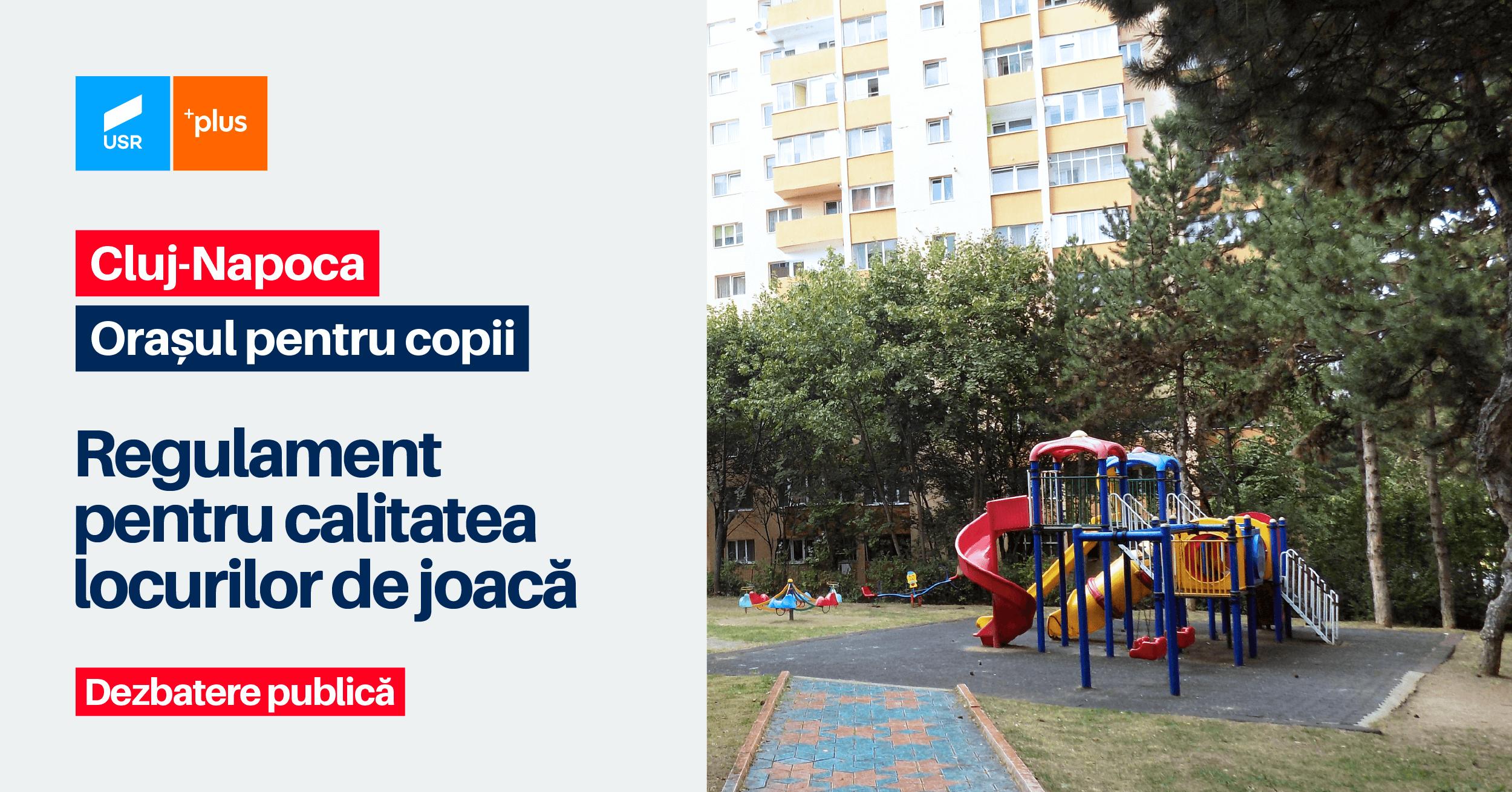 Consultare publică – Regulament de întreținere și amenajare a locurilor de joacă pentru copii în Cluj-Napoca