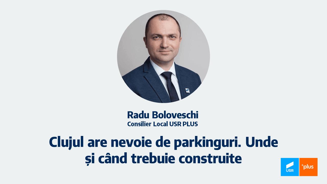 """În """"anul cartierelor"""", Clujul are nevoie și de parkinguri. Propunerea USR PLUS Cluj"""
